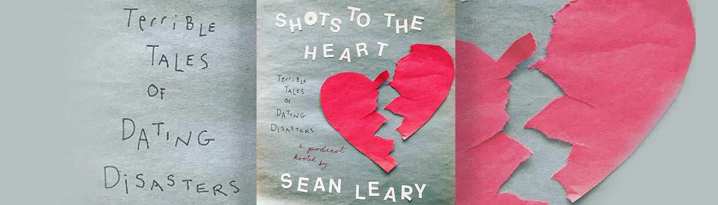 Shots To The Heart: Terrible Tales of Dating Disasters